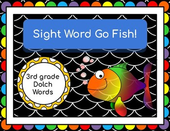 Go Fish! (3rd grade Dolch Words)