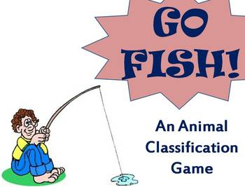 Go Fish - An Animal Classification Game