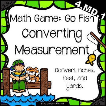 Go Fish: Converting Measurements {Math Game}