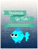 Decimals Go Fish Standard to Written Form {Common Core Aligned}