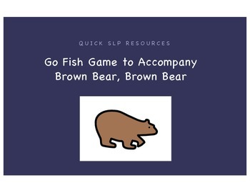 Go Fish Game to Accompany Brown Bear, Brown Bear
