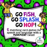 Go Fish, Go Splash, Go Hop!