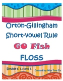Go Fish: Orton Gillingham Short Vowel Rule FLOSS