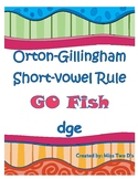 Go Fish: Orton Gillingham Short Vowel Rule dge