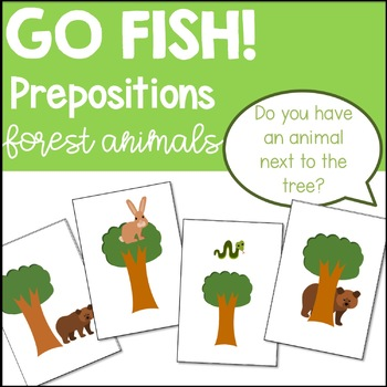 Go Fish! Prepositions Game Forest Animals