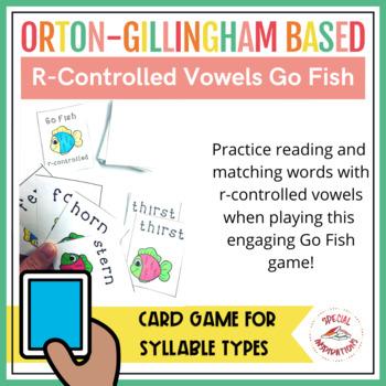 Go Fish! R-Controlled (ar, ir, ur, or, er)