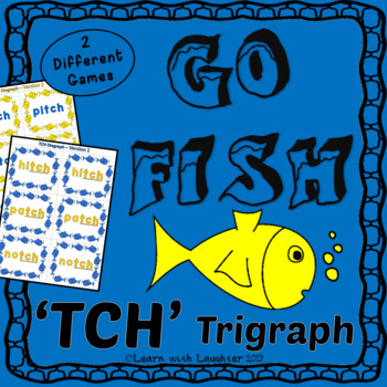 Go Fish - 'tch' Trigraph - (2 different games)