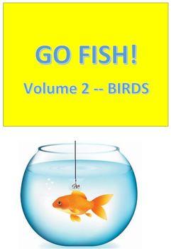 Go Fish! --- Volume 2 -- Birds