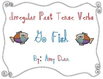 Go Fish for Irregular Past Tense Verbs by Amy Montana   Teachers ...