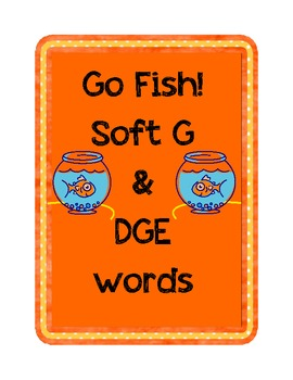 """Go Fish! for """"soft g"""" & """"dge"""" words"""