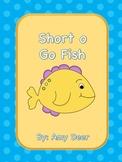 Go Fish- short o vowel