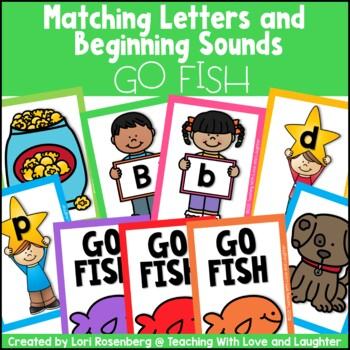 Go Fish...Matching Letters and Beginning Sounds