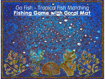 Go Fishing Game with Tropical Fish and a Coral Reef Mat