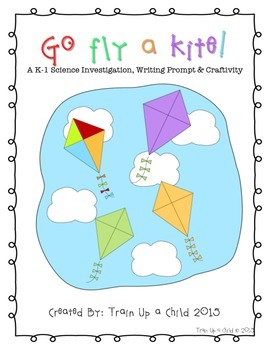 Go Fly a Kite!  Science Investigation, Writing, & Craftivity (Kindergarten)