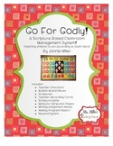 Go For Godly! A Classroom Management System based on Scripture