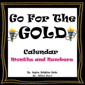 Go For The Gold Calendar Months and Numbers: UPDATED!