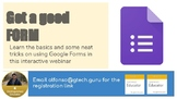 Interactive Webinar: Using Google Forms