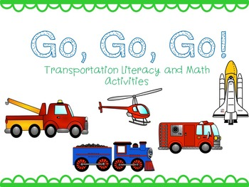 Go, Go, Go Transportation Literacy and Math Activities