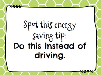 Conserve Energy, Go Green Spot It & Steal It