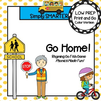 Go Home!:  LOW PREP Rhyming Words Back to School Themed Card Game
