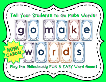 Go Make Words!  The Ridiculously FUN & EASY Word Game (MINI Sized Cards)