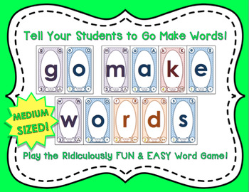 Go Make Words! The Ridiculously FUN & EASY Word Game (MEDIUM sized cards)