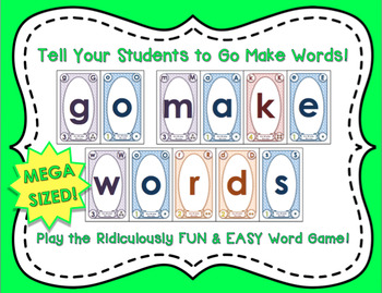 Go Make Words! The Ridiculously FUN & EASY Word Game (MEGA sized cards)