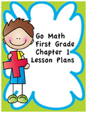 Go Math 1st Grade Chapter 1 Lesson Plans