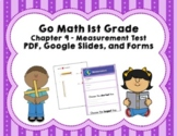 Go Math 1st Grade Chapter 9 Tests - Measurement - Distance Learning!
