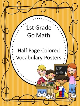 Go Math 1st Grade Half Page Colored Vocabulary Posters