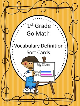 Go Math 1st Grade Journal Vocabulary Sort Cards