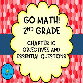 Go Math! 2nd Grade Chapter 10 Objectives