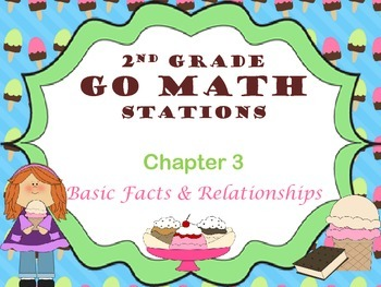 Go Math ~ 2nd Grade Chapter 3 Math Centers/Stations ~ Common Core