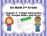 Go Math 2nd Grade Chapter 5 Tests - 2-Digit Subtraction - Distance Learning!