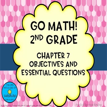 Go Math! 2nd Grade Chapter 7 Objectives