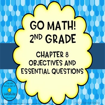 Go Math! 2nd Grade Chapter 8 Objectives
