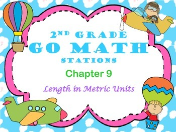 Go Math ~ 2nd Grade Chapter 9 Math Centers/Stations ~ Common Core