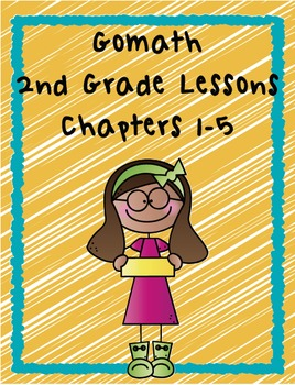 Go Math 2nd Grade Chapters 1-5 Lesson Plans