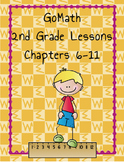 Go Math 2nd Grade Chapters 6-11 Lesson Plans