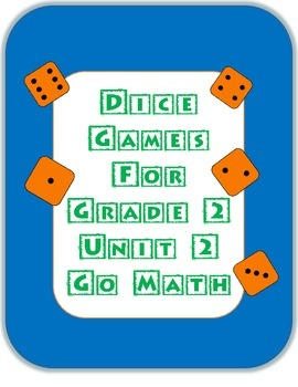 2nd Grade Dice Games- Go Math Unit 2 Place Value Easy Set Up!
