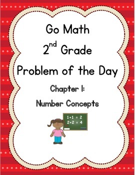 Go Math 2nd Grade Problem of the Day: Chapter 1