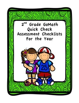 Go Math 2nd Grade Quick Check Assessment Checklists Bundle