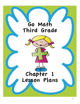 Go Math 3rd Grade Chapter 1 Lesson Plans
