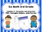 Go Math 3rd Grade Chapter 11 Tests - Perimeter & Area - Di