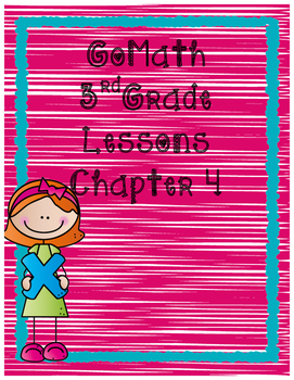 Go Math 3rd Grade Chapter 4 Lesson Plans