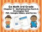 Go Math 3rd Grade Chapter 4 Tests Multiplication Facts... - Distance Learning