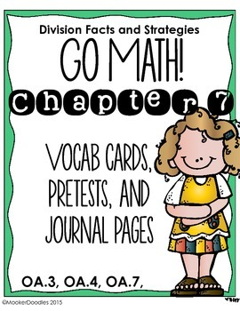 Go Math! 3rd Grade Chapter 7: Division Facts and Strategie