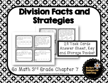 Go Math 3rd Grade Chapter 7 Division Facts and Strategies Task Cards