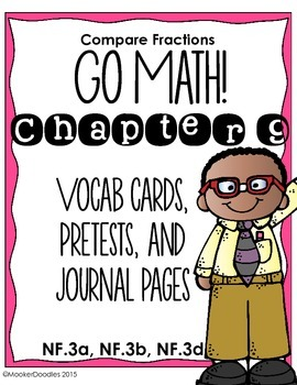 Go Math! 3rd Grade Chapter 9 Comparing Fractions Resource Pack!
