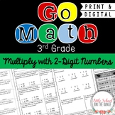 """Go Math 3rd Grade: Chapter 9 Supplement """"Multiplying with Two-Digit Numbers"""""""